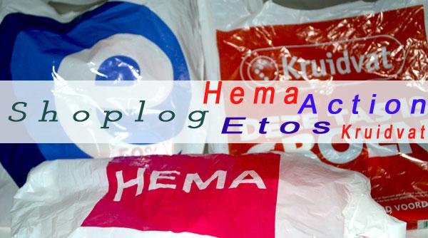 Shoplog Action Hema Kruidvat Etos